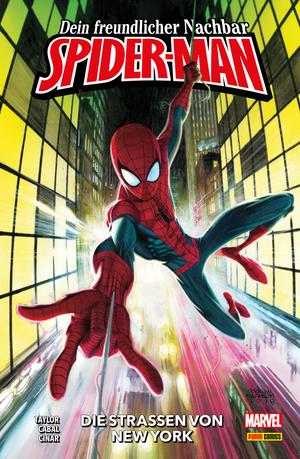 Dein freundlicher Nachbar Spider-Man, Band 1 - Die Straßen von New York
