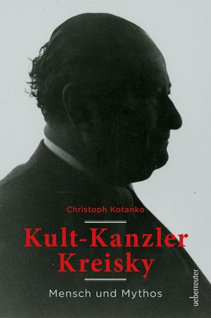 Kult-Kanzler Kreisky
