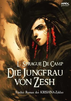 DIE JUNGFRAU VON ZESH - Fünfter Roman des KRISHNA-Zyklus