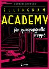 Vergrößerte Darstellung Cover: Ellingham Academy 2 - Die geheimnisvolle Treppe. Externe Website (neues Fenster)