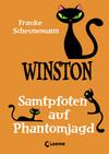 Winston - Samtpfoten auf Phantomjagd