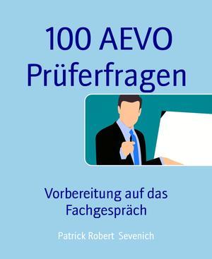 100 AEVO Prüferfragen