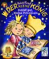 Vergrößerte Darstellung Cover: Der kleine König - Schlaf gut, kleine Prinzessin. Externe Website (neues Fenster)
