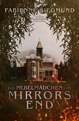 Das Nebelmädchen von Mirrors End