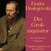 Fjodor Dostojewski: Der Großinquisitor