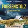 Vergrößerte Darstellung Cover: Friesenstolz: Ein Nordfriesland-Krimi (Ein Fall für Thamsen & Co. 13). Externe Website (neues Fenster)