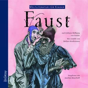 Weltliteratur für Kinder - Faust von J. W. von Goethe