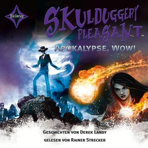 Skulduggery Pleasant - Apokalypse, Wow!