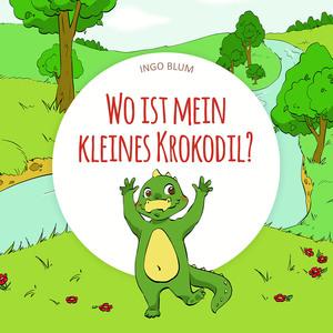 Wo ist mein kleines Krokodil?