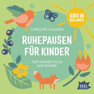 Kids in Balance. Ruhepausen für Kinder