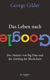 Vergrößerte Darstellung Cover: Das Leben nach Google. Externe Website (neues Fenster)
