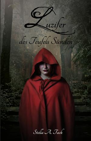 Luzifer - des Teufels Sünden