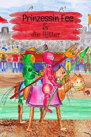 Prinzessin Fee und die Ritter