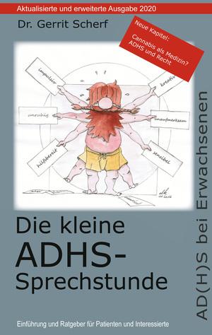 Die kleine ADHS-Sprechstunde, Aktualisierte und erweiterte Auflage 2020
