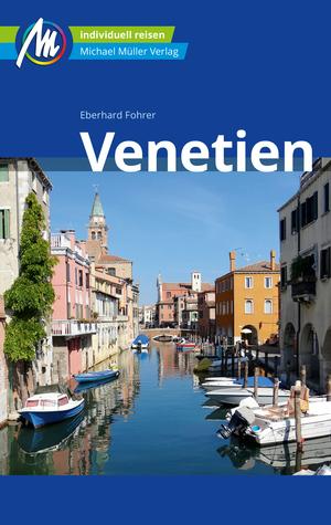 Venetien Reiseführer Michael Müller Verlag GmbH