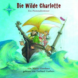 Die wilde Charlotte - Ein Piratenabenteuer
