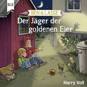 Ben und Lasse - Der Jäger der goldenen Eier