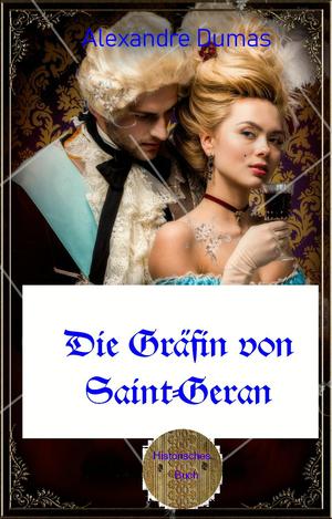 Die Gräfin von Saint-Geran