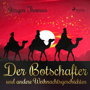 Der Botschafter und andere Weihnachtsgeschichten
