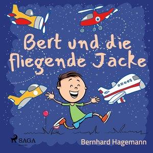 Bert und die fliegende Jacke