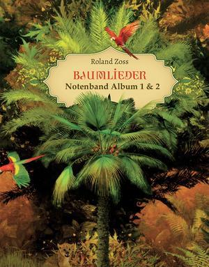 BAUMLIEDER Text- & Notenband CD 1+2
