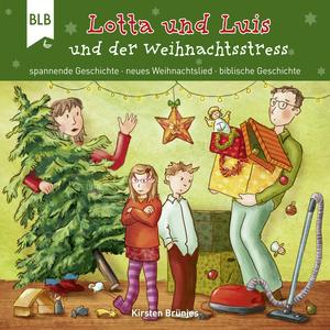 Lotta und Luis und der Weihnachtsstress