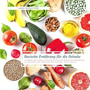 Basische Ernährung für die Gelenke