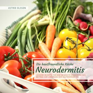 Die hautfreundliche Küche: Neurodermitis