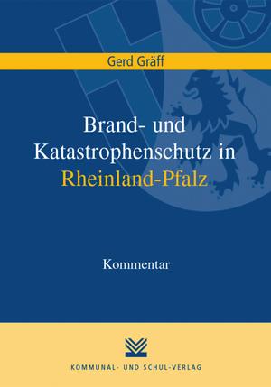 Brand- und Katastrophenschutz in Rheinland-Pfalz