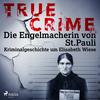 True Crime: Die Engelmacherin von St. Pauli