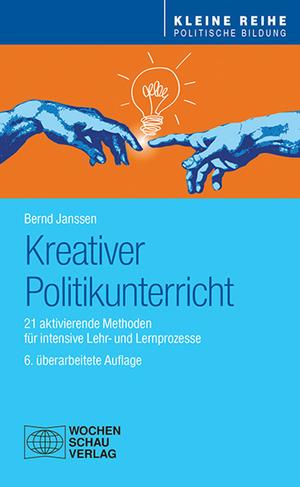 Kreativer Politikunterricht