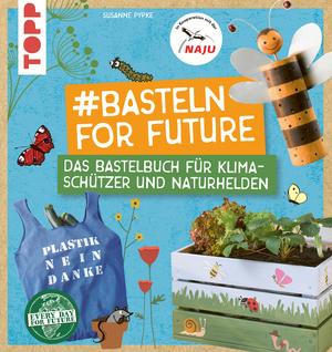#Basteln for Future