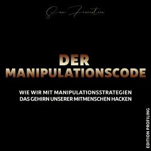Der Manipulationscode