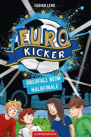 Die Euro-Kicker (Bd. 2)