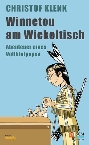 Winnetou am Wickeltisch