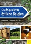 Streifzüge durchs östliche Belgien
