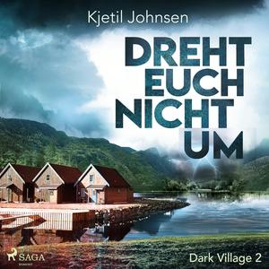 Dreht euch nicht um - Dark Village 2