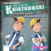 Ein Fall für Kwiatkowski. Duell der Detektive