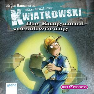 Ein Fall für Kwiatkowski. Die Kaugummiverschwörung