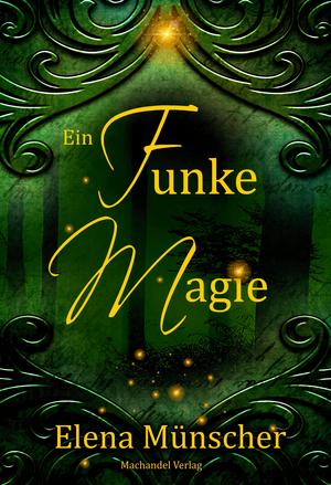Ein Funke Magie