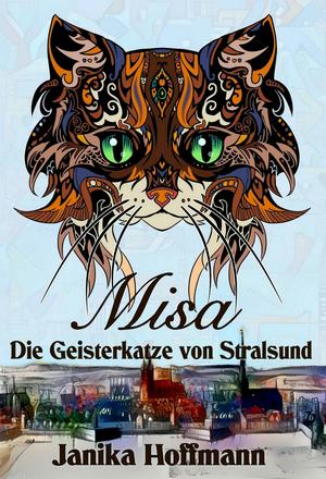 Misa - Die Geisterkatze von Stralsund