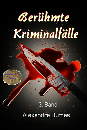 Berühmte Kriminalfälle 3. Band