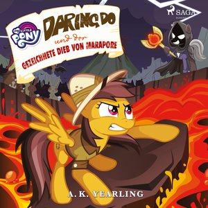 My Little Pony - Daring Do und der gezeichnete Dieb von Marapore