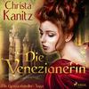 Die Venezianerin - Die Gewürzhändler-Saga
