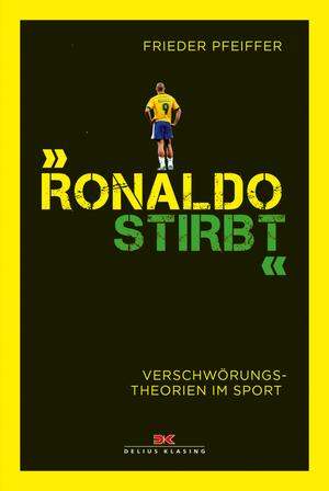 """Ronaldo stirbt"""