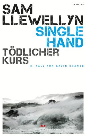 Singlehand - Tödlicher Kurs
