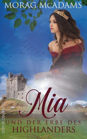 Mia und der Erbe des Highlanders