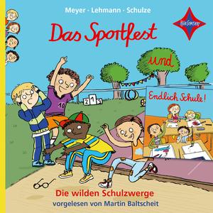 Die wilden Schulzwerge - Endlich Schule! / Das Sportfest