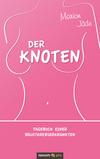 Vergrößerte Darstellung Cover: Der Knoten. Externe Website (neues Fenster)