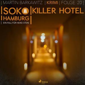 SoKo Hamburg - Ein Fall für Heike Stein 20: Killer Hotel